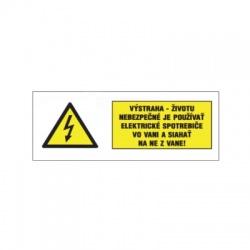 Výstraha - životu nebezpečné 32x65mm, nálepka